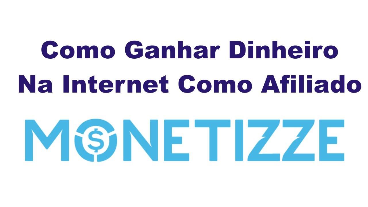 COMO-GANHAR-DINHEIRO-NA-INTERNET-COMO-AFILIADO-MONETIZZE